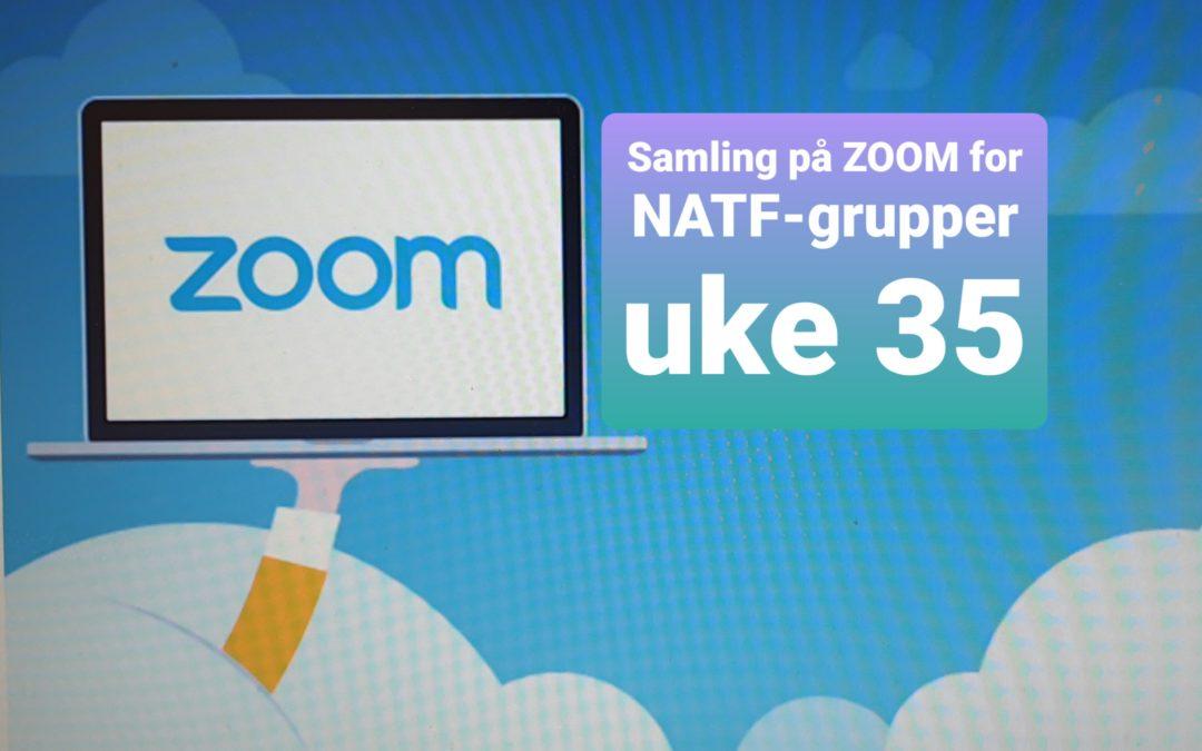 Samling på zoom i uke 35 – for NATF grupper